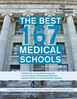 The Best 167 Medical Schools, 2014 Edition