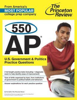 550 AP U.S. Government & Politics Practice Questions