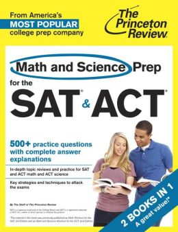 Math and Science Prep for the SAT & ACT: 2 Books in 1