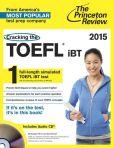 Book Cover Image. Title: Cracking the TOEFL iBT with Audio CD, 2015 Edition, Author: Princeton Review