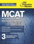 Book Cover Image. Title: MCAT Psychology and Sociology Review:  New for MCAT 2015, Author: Princeton Review