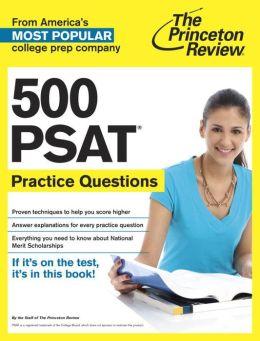 500 PSAT Practice Questions