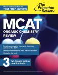 Book Cover Image. Title: MCAT Organic Chemistry Review:  New for MCAT 2015, Author: Princeton Review