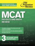 Book Cover Image. Title: MCAT Physics and Math Review:  New for MCAT 2015, Author: Princeton Review