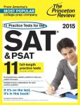 Book Cover Image. Title: 11 Practice Tests for the SAT and PSAT, 2015 Edition, Author: Princeton Review