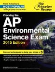 Book Cover Image. Title: Cracking the AP Environmental Science Exam, 2015 Edition, Author: Princeton Review