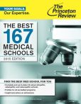 Book Cover Image. Title: The Best 167 Medical Schools, 2015 Edition, Author: Princeton Review