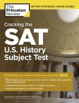 Book Cover Image. Title: Cracking the SAT U.S. History Subject Test, Author: Princeton Review