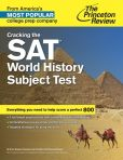 Book Cover Image. Title: Cracking the SAT World History Subject Test, Author: Princeton Review