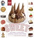 Book Cover Image. Title: Sweet:  Our Best Cupcakes, Cookies, Candy, and More, Author: Editors of Food Network Magazine