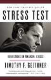 Book Cover Image. Title: Stress Test:  Reflections on Financial Crises, Author: Timothy F. Geithner