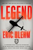 Book Cover Image. Title: Legend:  A Harrowing Story from the Vietnam War of One Green Beret's Heroic Mission to Rescue a Special Forces Team Caught Behind Enemy Lines, Author: Eric Blehm