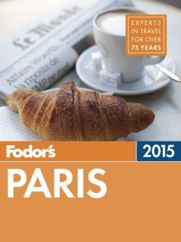 Fodor's Paris 2015