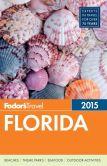Book Cover Image. Title: Fodor's Florida 2015, Author: Fodor's Travel Publications