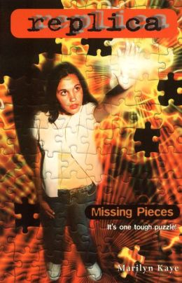 Missing Pieces (Replica #17)