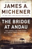 Book Cover Image. Title: The Bridge at Andau:  The Compelling True Story of a Brave, Embattled People, Author: James A. Michener