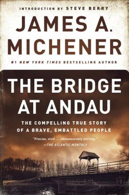 The Bridge at Andau: The Compelling True Story of a Brave, Embattled People