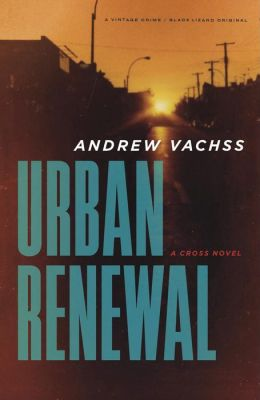 Urban Renewal: A Cross Novel