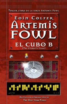 El cubo B: Artemis Fowl numero 3 (The Eternity Code)