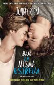 Book Cover Image. Title: Bajo la misma estrella (The Fault in Our Stars), Author: John M. Green