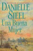 Book Cover Image. Title: Una buena mujer, Author: Danielle Steel