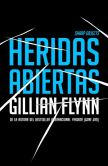 Book Cover Image. Title: Heridas abiertas (Sharp Objects), Author: Gillian Flynn