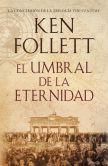 Book Cover Image. Title: El umbral de la eternidad (Edge of Eternity), Author: Ken Follett