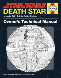 Star Wars: Death Star Owner's Technical Manual: Imperial DS-1 Orbital Battle Station
