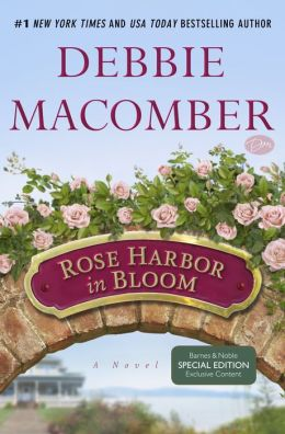 Rose Harbor in Bloom (Rose Harbor Series #2) (B&N Exclusive Edition)