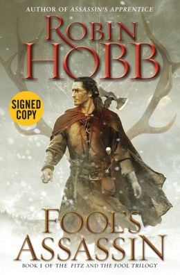 Fool's Assassin (Signed Book) (Fitz and the Fool Trilogy Series #1)