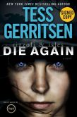 Book Cover Image. Title: Die Again (Signed Book) (Rizzoli and Isles Series #11), Author: Tess Gerritsen