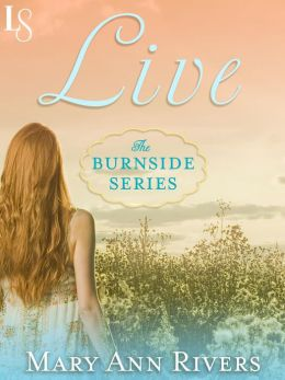 Live (The Burnside Series): The Burnside Series