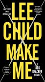 Book Cover Image. Title: Make Me:  A Jack Reacher Novel, Author: Lee Child