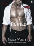 Book Cover Image. Title: Ruined:  An Ethan Frost Novel; A Loveswept New Adult Romance, Author: Tracy Wolff