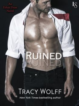 Ruined: An Ethan Frost Novel; A Loveswept New Adult Romance