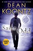 Book Cover Image. Title: Saint Odd (Signed Book) (Odd Thomas Series #7), Author: Dean Koontz