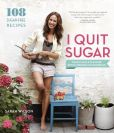 Book Cover Image. Title: I Quit Sugar:  Your Complete 8-Week Detox Program and Cookbook, Author: Sarah Wilson