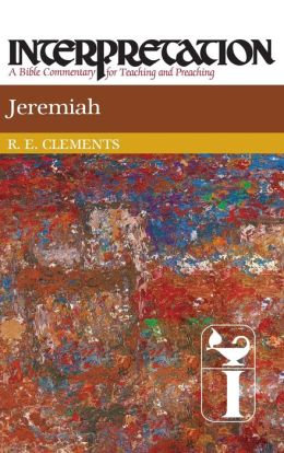 Jeremiah (Interpretation: A Bible Commentary for Teaching and Preaching Series)