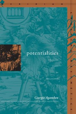 Potentialities: Collected Essays (Meridian: Crossing Aesthetics Series)