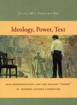 Ideology, Power, Text: Self-Representation and the Peasant