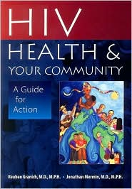HIV, Health and Your Community: A Guide for Action