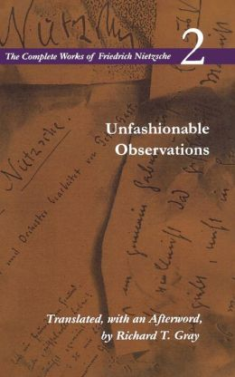 Complete Works: Unfashionable Observations