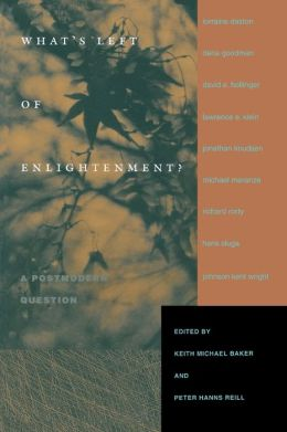 What's Left of Enlightenment?: A Postmodern Question