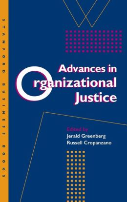 Advances in Organizational Justice