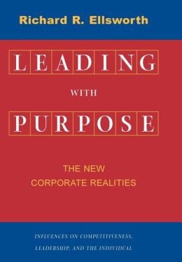 Leading with Purpose: The New Corporate Realities