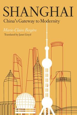 Shanghai: China's Gateway to Modernity
