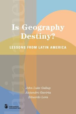 Is Geography Destiny?: Lessons from Latin America