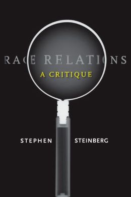 Race Relations: A Critique