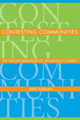Contesting Communities: The Transformation of Workplace Charity
