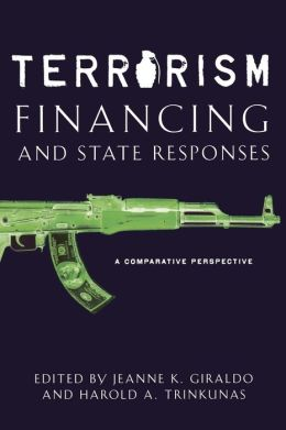 Terrorism Financing and State Responses: A Comparative Perspective